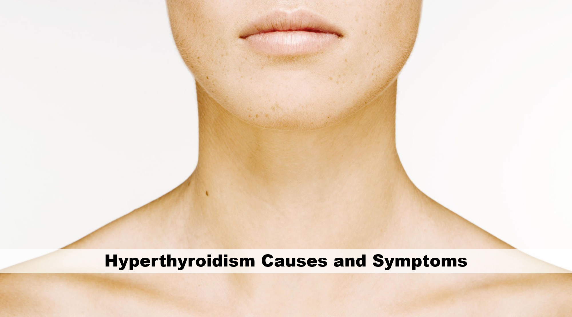 Hyperthyroidism Causes And Symptoms First Health Station